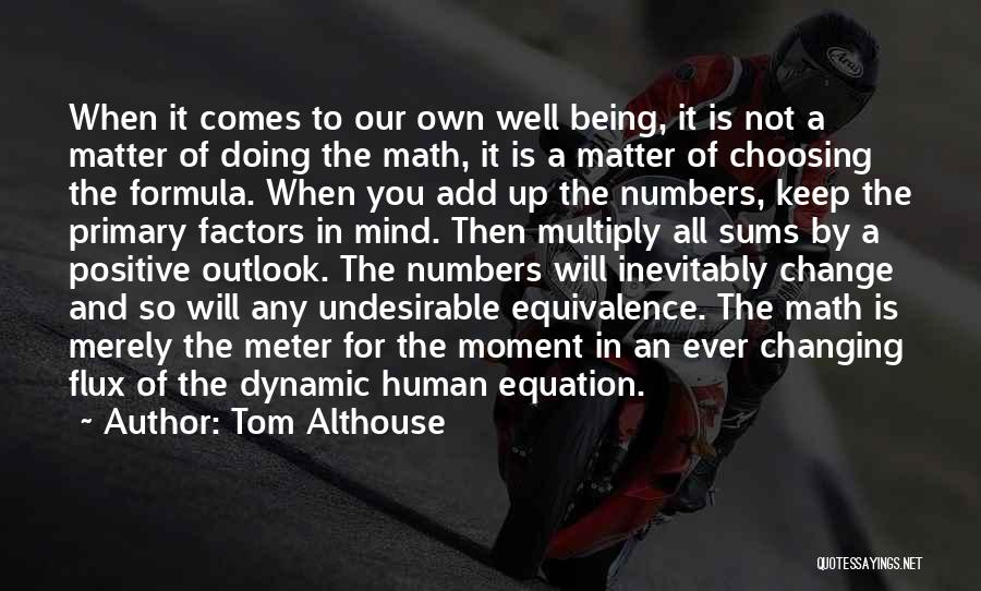 Doing Well In Life Quotes By Tom Althouse