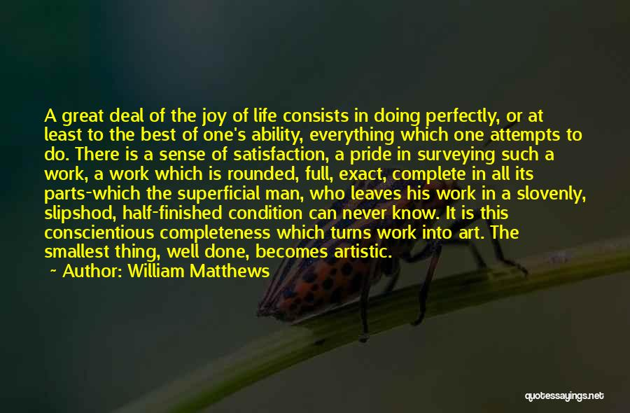 Doing Well In Life Quotes By William Matthews