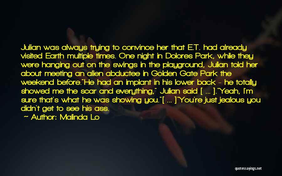 Dolores Park Quotes By Malinda Lo