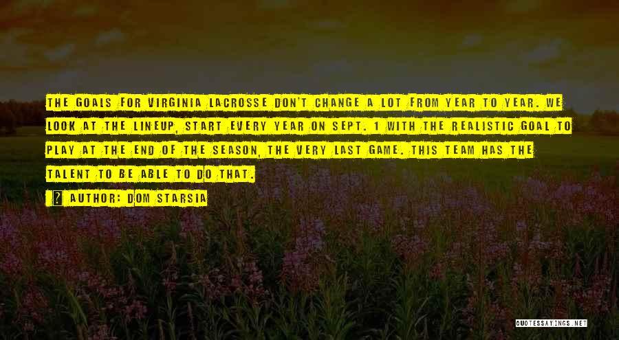 Dom Starsia Quotes 1932868