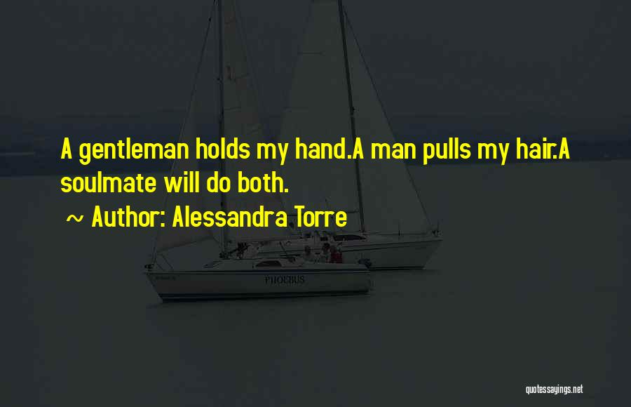 Dominance Love Quotes By Alessandra Torre