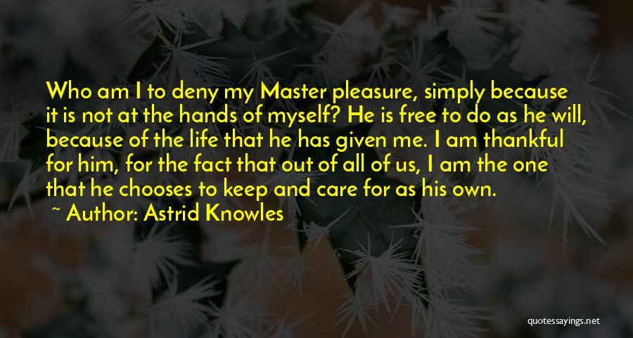 Dominance Love Quotes By Astrid Knowles