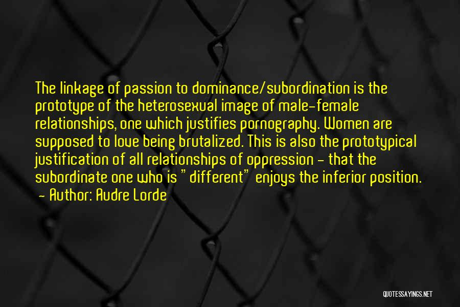 Dominance Love Quotes By Audre Lorde