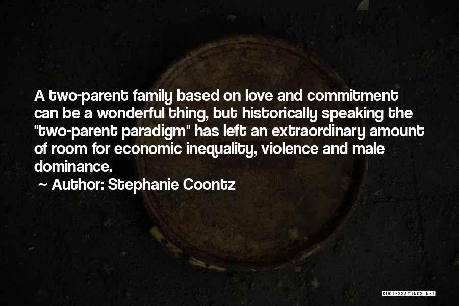 Dominance Love Quotes By Stephanie Coontz