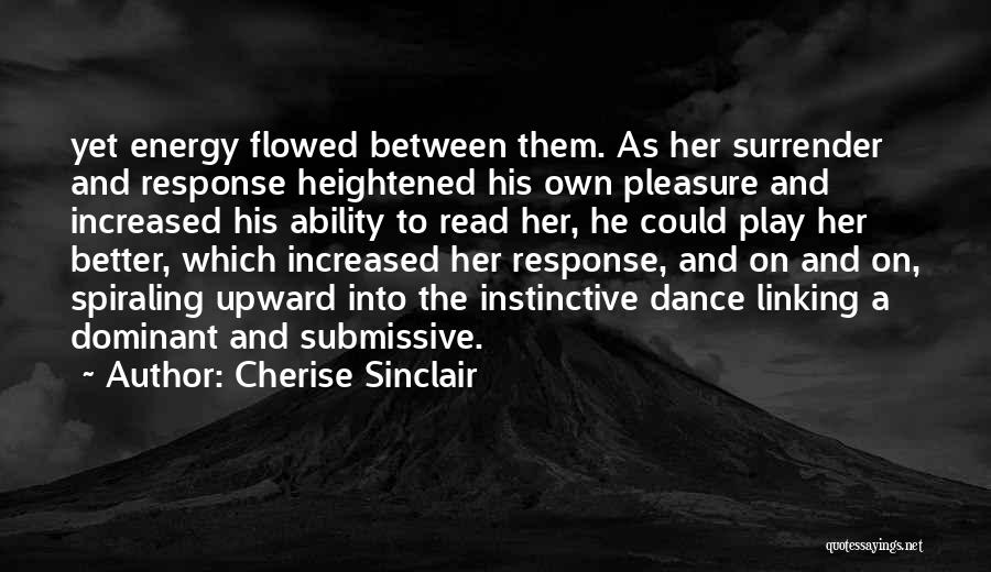 Dominant Submissive Quotes By Cherise Sinclair