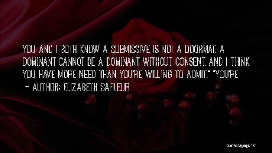Dominant Submissive Quotes By Elizabeth SaFleur