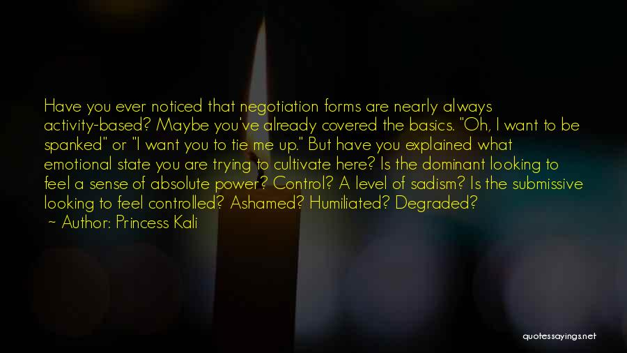 Dominant Submissive Quotes By Princess Kali