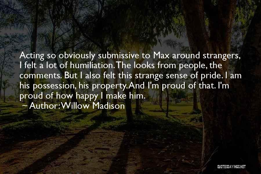 Dominant Submissive Quotes By Willow Madison