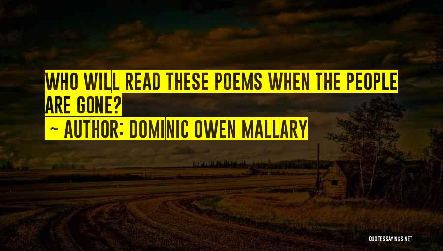 Dominic Mallary Quotes By Dominic Owen Mallary