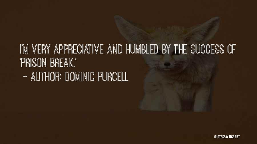 Dominic Purcell Quotes 1041435