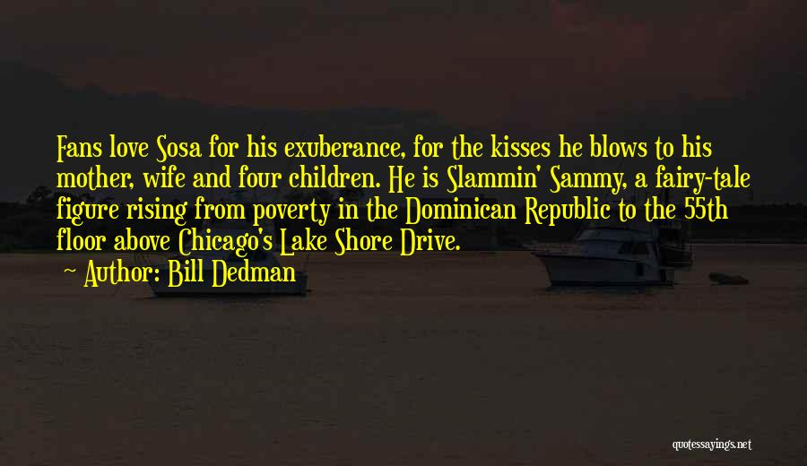 Dominican Republic Quotes By Bill Dedman
