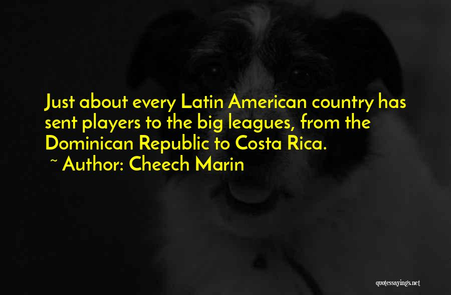 Dominican Republic Quotes By Cheech Marin