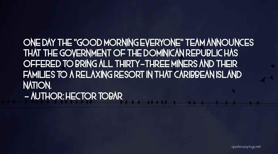 Dominican Republic Quotes By Hector Tobar