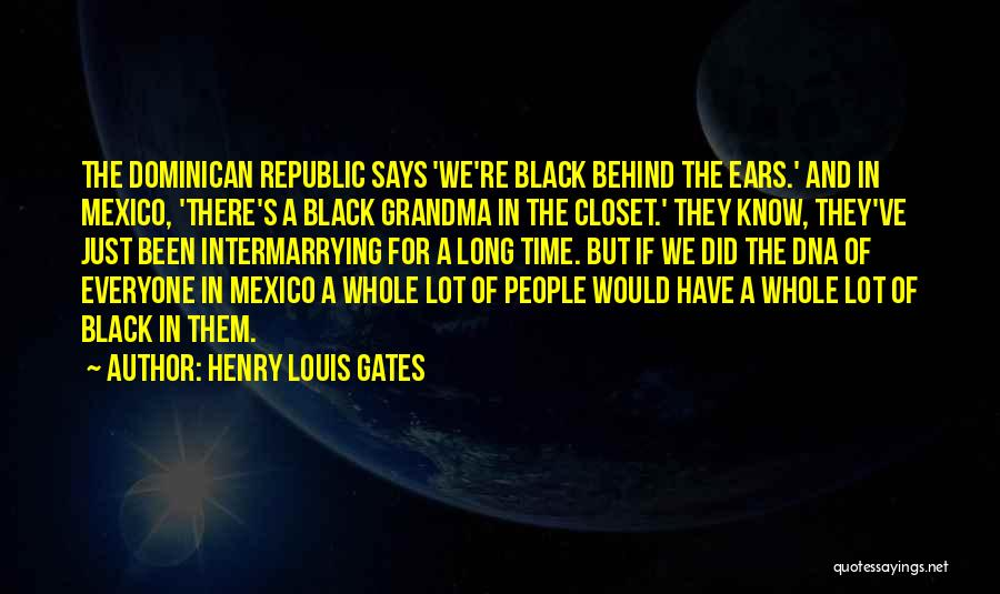 Dominican Republic Quotes By Henry Louis Gates