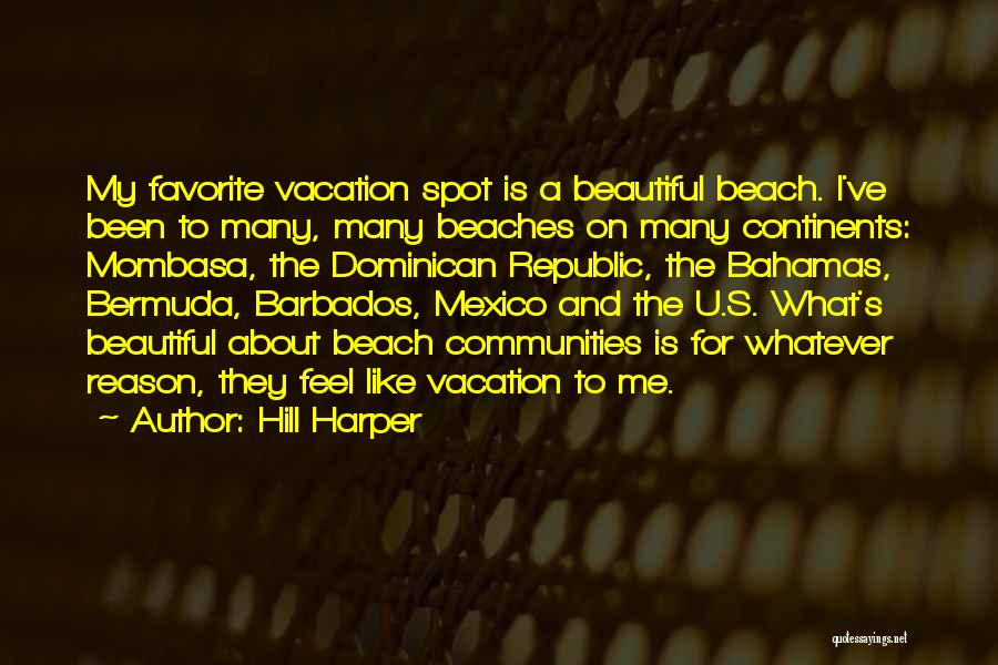 Dominican Republic Quotes By Hill Harper
