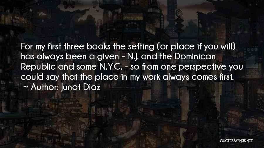 Dominican Republic Quotes By Junot Diaz