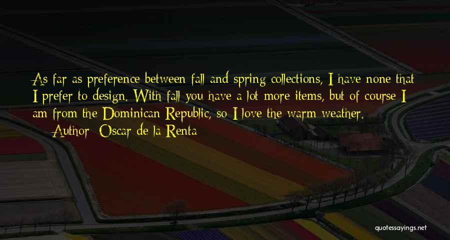 Dominican Republic Quotes By Oscar De La Renta