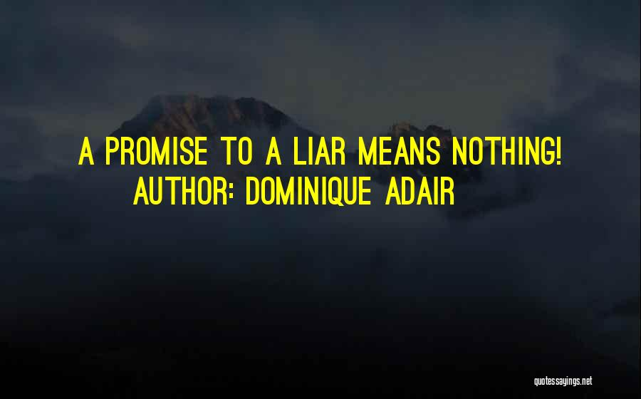 Dominique Adair Quotes 2255844