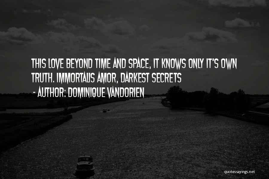 Dominique Vandorien Quotes 2129912