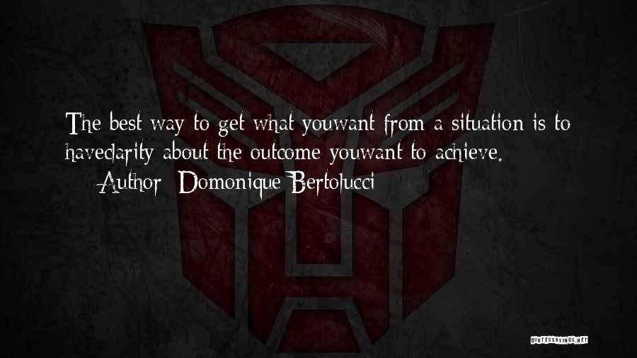 Domonique Bertolucci Quotes 2269245