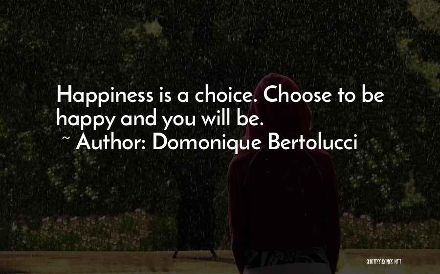 Domonique Bertolucci Quotes 2270417