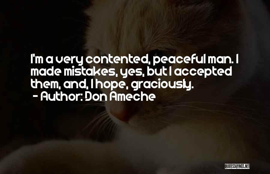 Don Ameche Quotes 1039930
