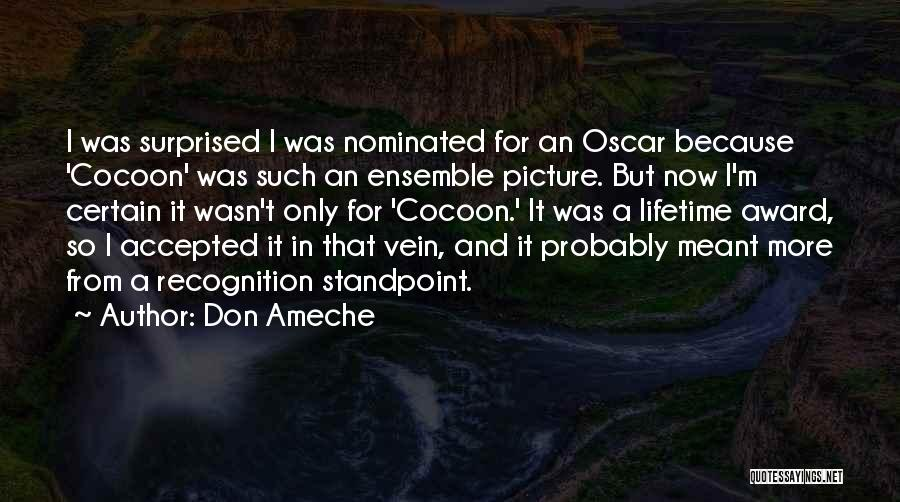 Don Ameche Quotes 1096796