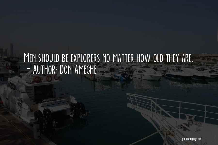Don Ameche Quotes 1653606