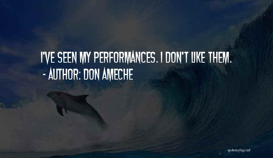 Don Ameche Quotes 1859594