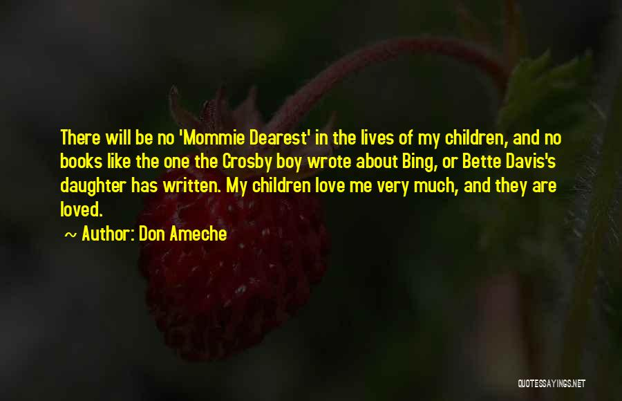 Don Ameche Quotes 2156341