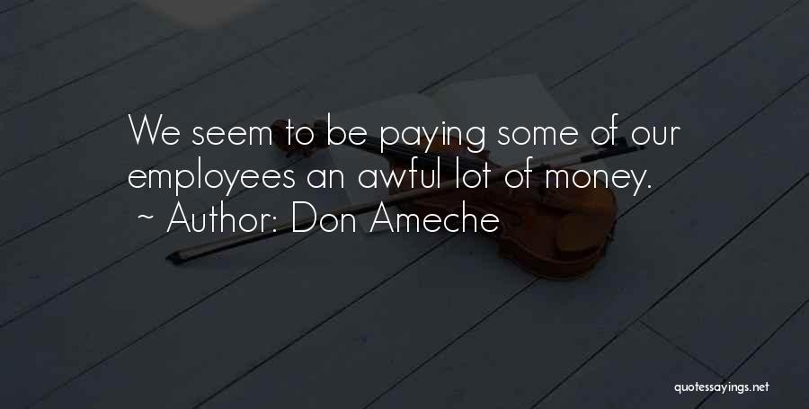 Don Ameche Quotes 94598