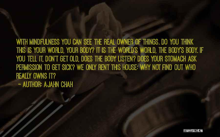 Don Ask Don Tell Quotes By Ajahn Chah