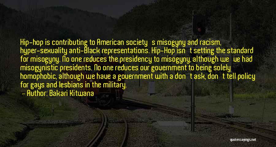 Don Ask Don Tell Quotes By Bakari Kitwana