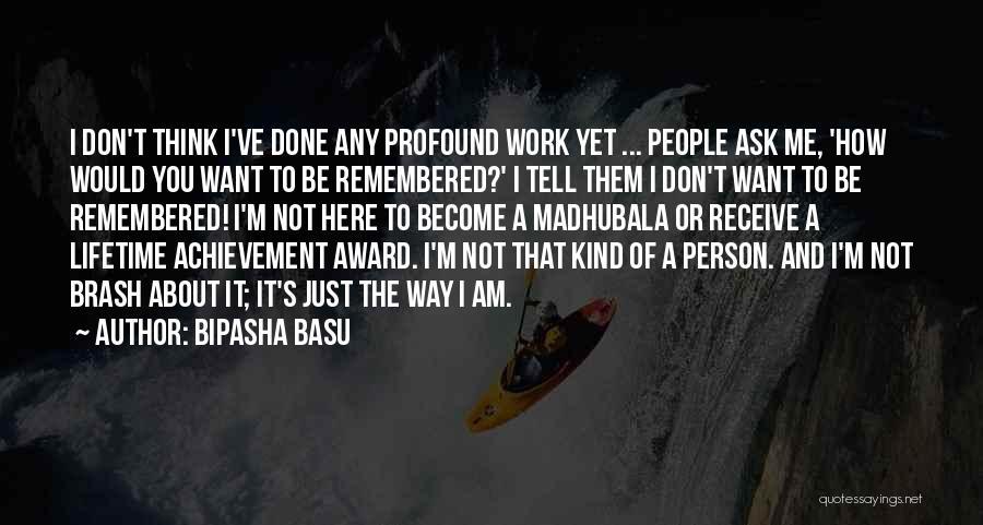 Don Ask Don Tell Quotes By Bipasha Basu