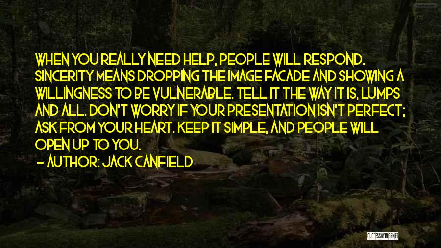 Don Ask Don Tell Quotes By Jack Canfield