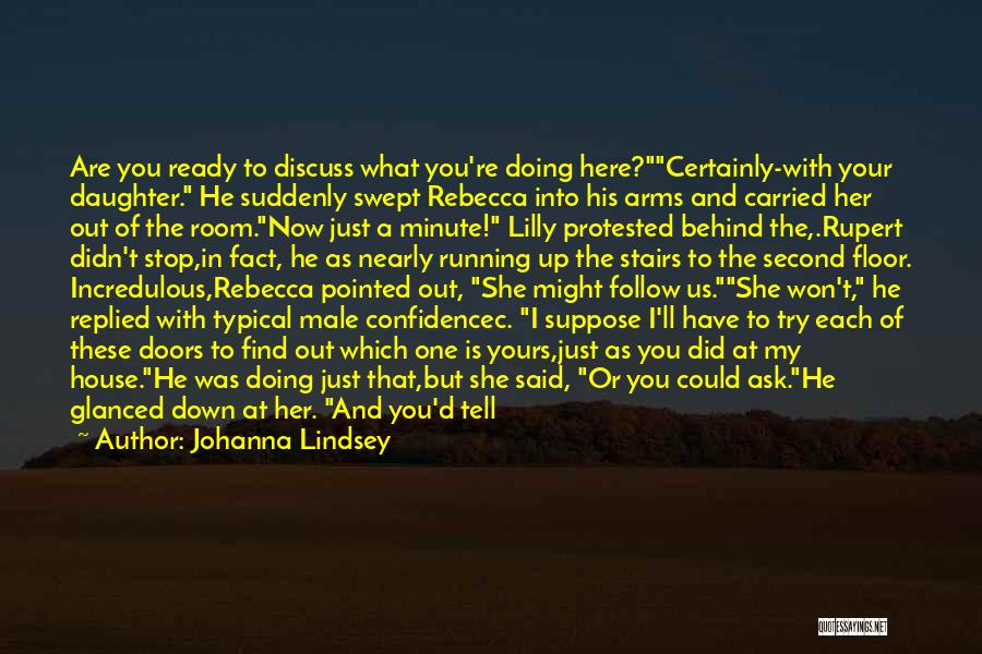 Don Ask Don Tell Quotes By Johanna Lindsey