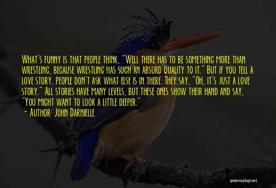 Don Ask Don Tell Quotes By John Darnielle
