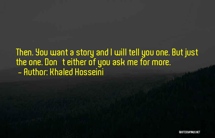 Don Ask Don Tell Quotes By Khaled Hosseini