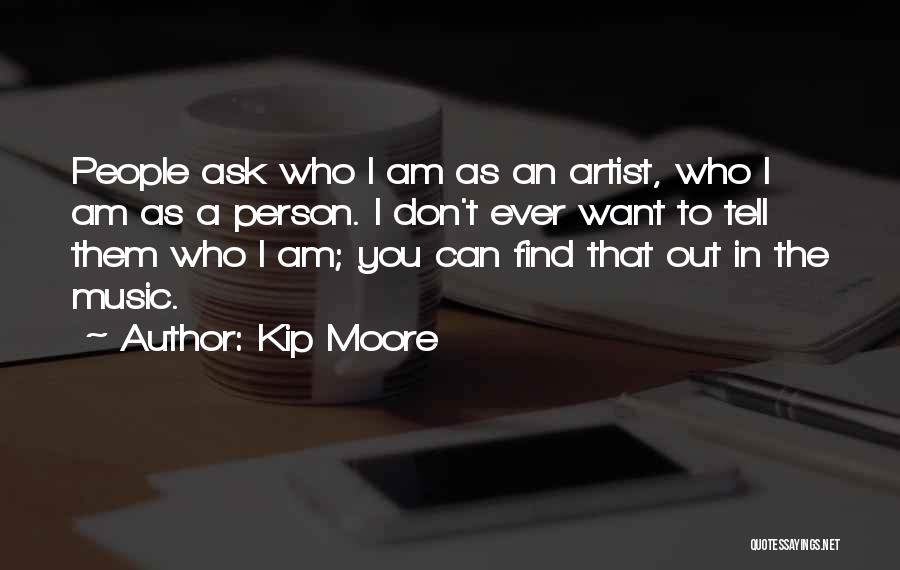 Don Ask Don Tell Quotes By Kip Moore