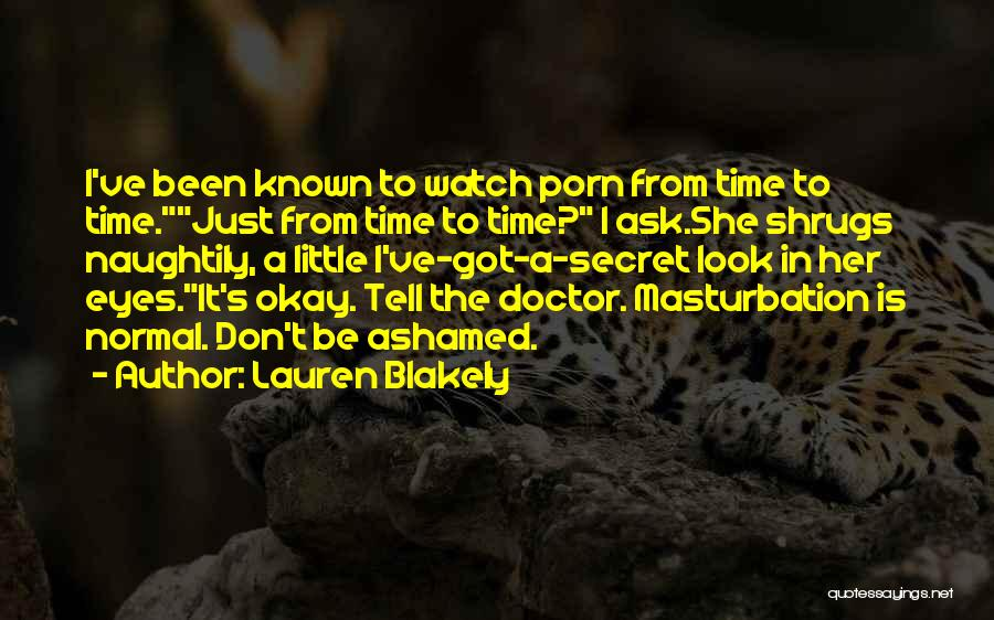 Don Ask Don Tell Quotes By Lauren Blakely