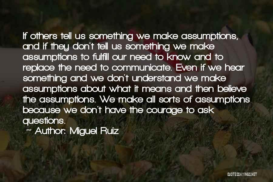 Don Ask Don Tell Quotes By Miguel Ruiz