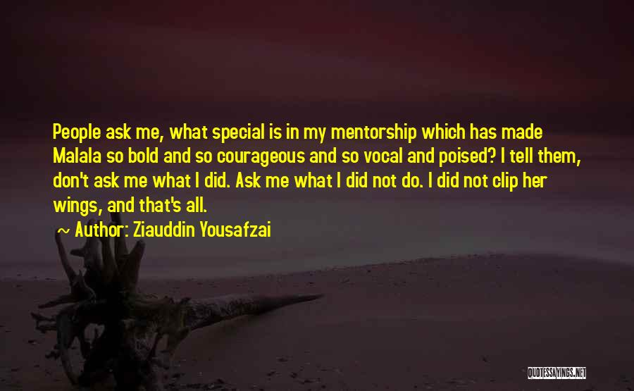 Don Ask Don Tell Quotes By Ziauddin Yousafzai