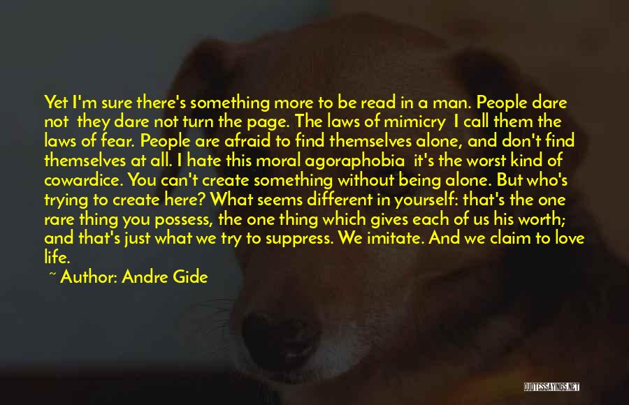 Don Be Afraid Of Fear Quotes By Andre Gide