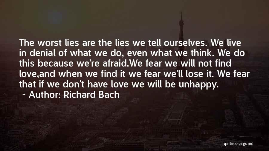 Don Be Afraid Of Fear Quotes By Richard Bach