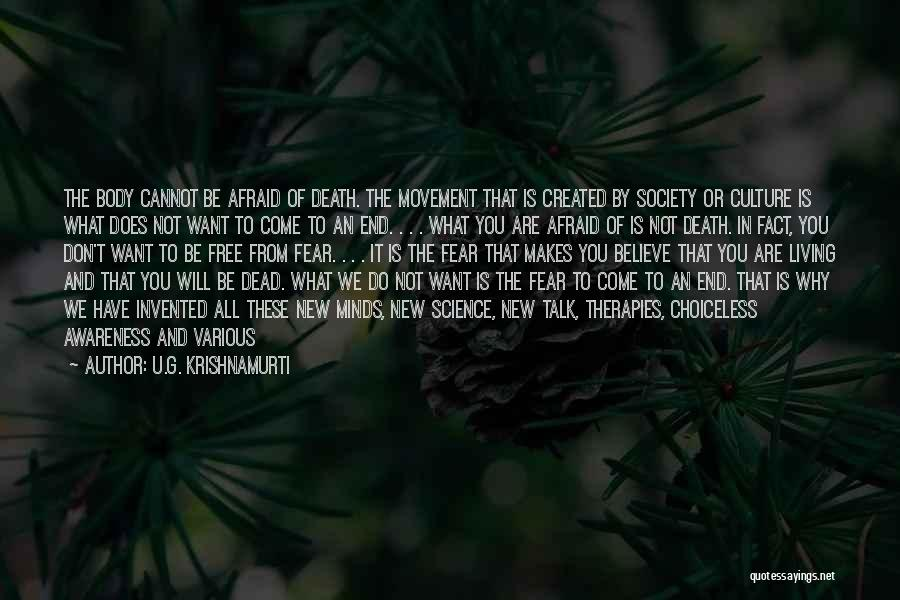 Don Be Afraid Of Fear Quotes By U.G. Krishnamurti