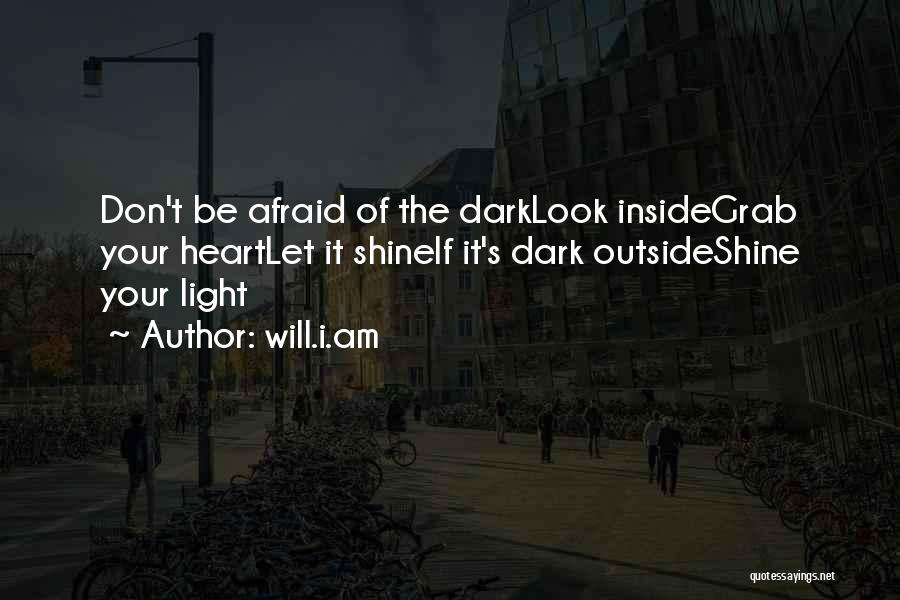 Don Be Afraid Of Fear Quotes By Will.i.am