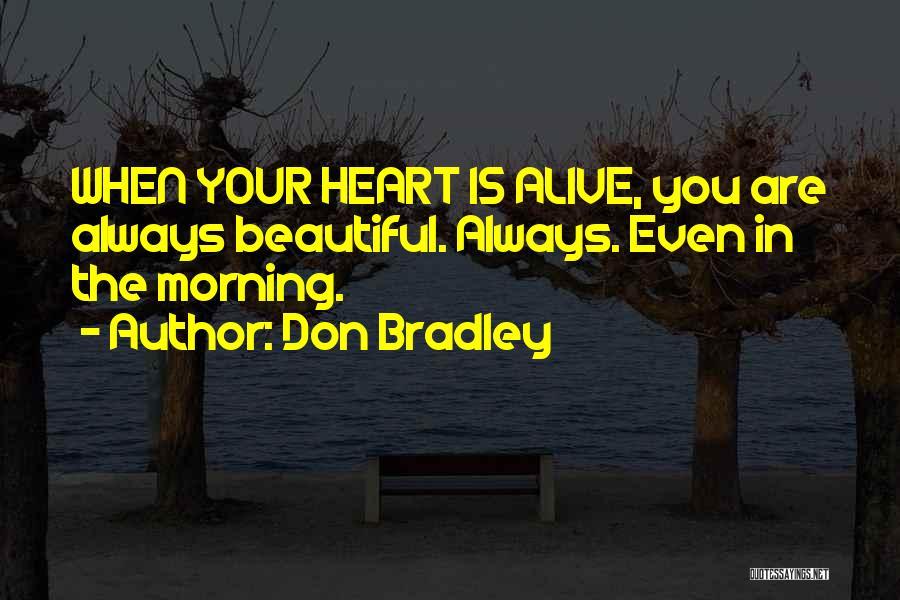 Don Bradley Quotes 1025387
