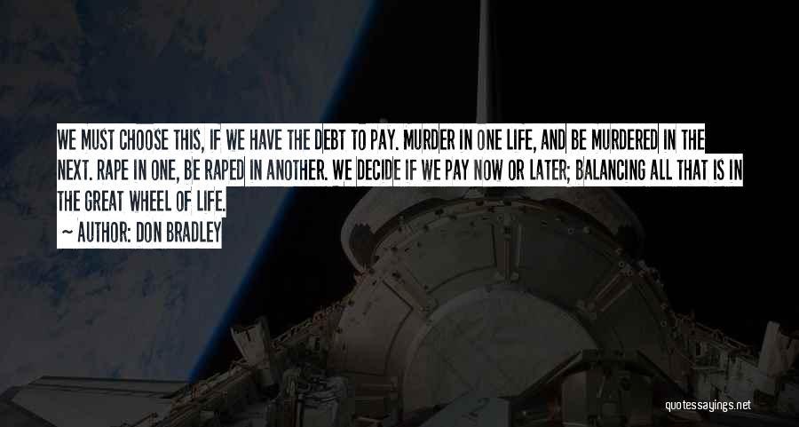 Don Bradley Quotes 1195756