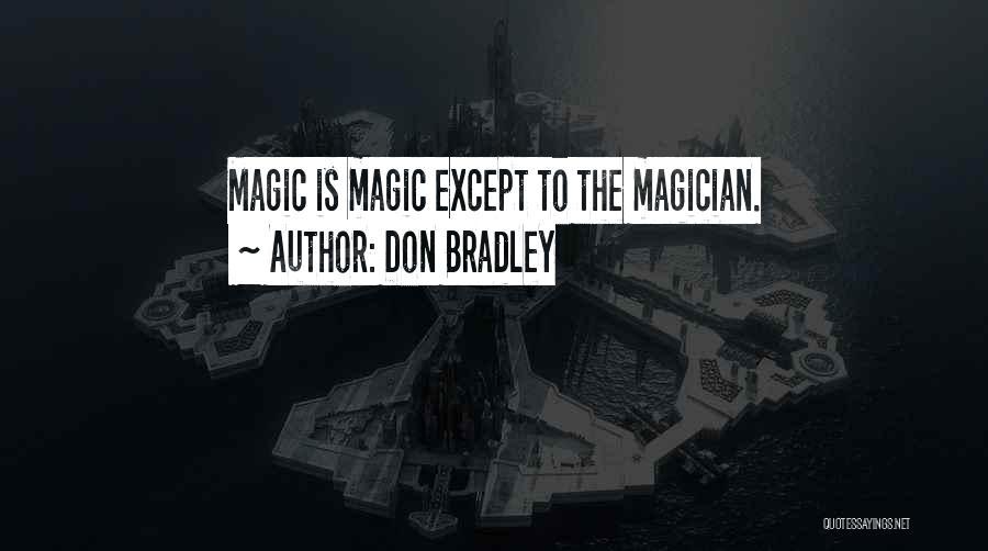 Don Bradley Quotes 1200088