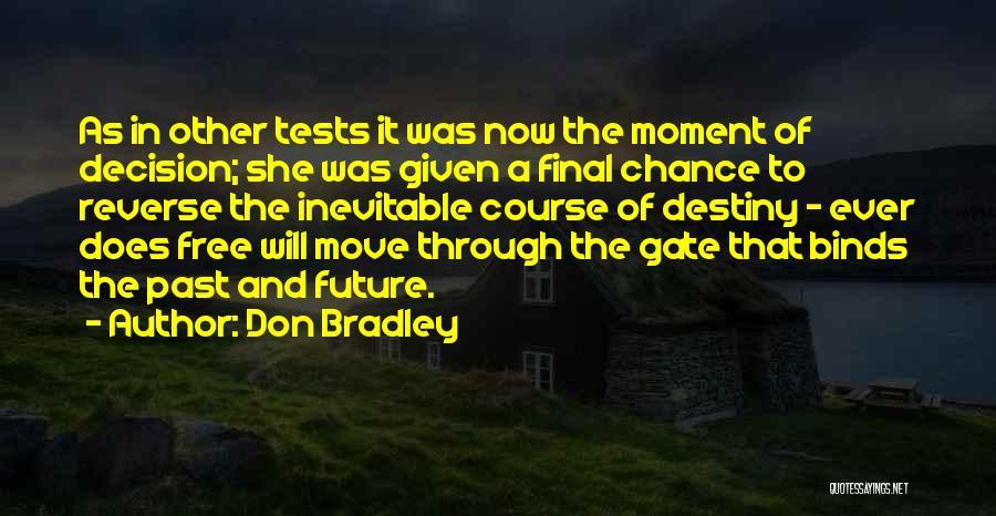 Don Bradley Quotes 1431551